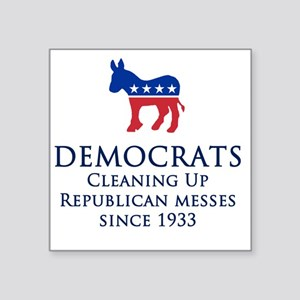 "Democrats Cleaning Square Sticker 3"" x 3"""
