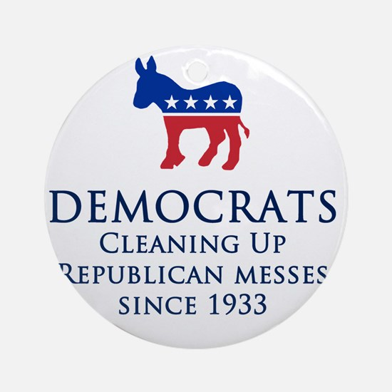 Democrats Cleaning Round Ornament