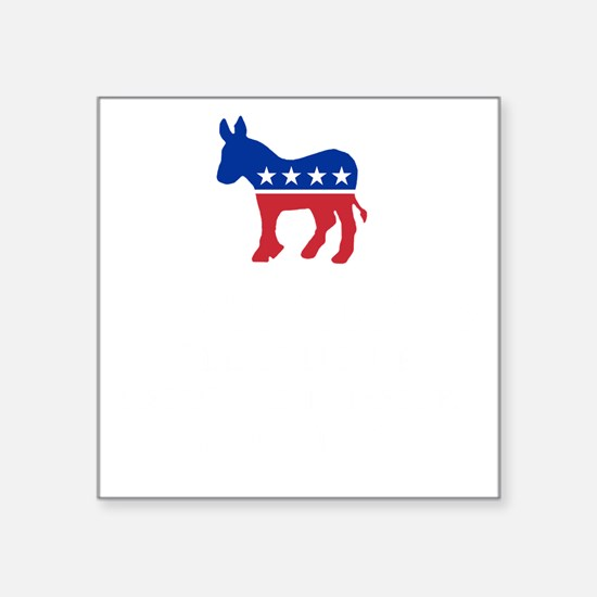 "Democrats Cleaning - Black Square Sticker 3"" x 3"""