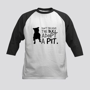 Dont Believe The Bull. Adopt A Pit Baseball Jersey