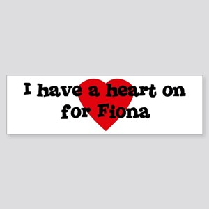 Heart on for Fiona Bumper Sticker