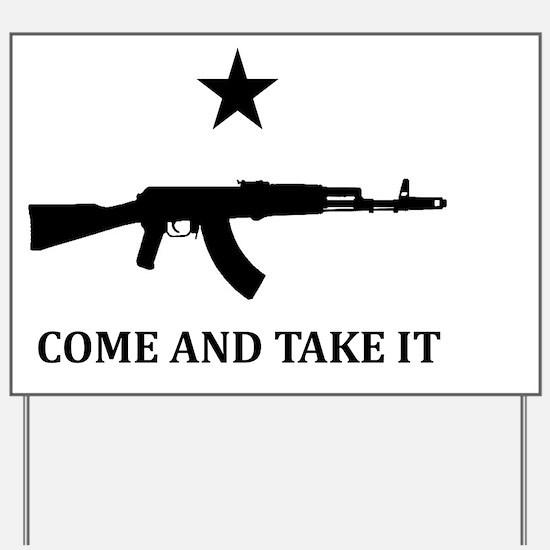AK47 -COME AND TAKE IT- White Yard Sign