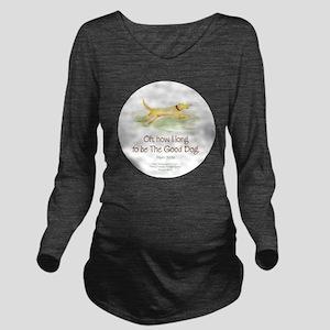 Good Dog-circle Long Sleeve Maternity T-Shirt