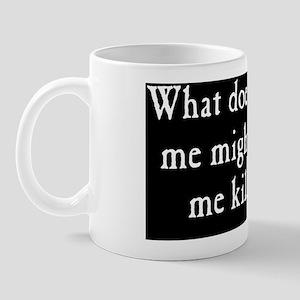 kill_me_rect2 Mug