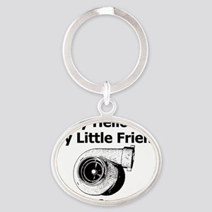 Say Hello To My Little Friend - Whit Oval Keychain
