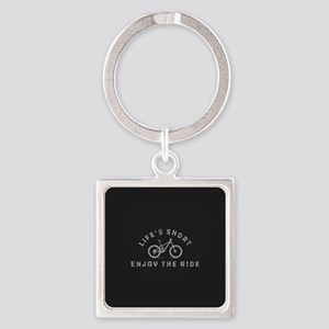 Life's Short Enjoy The Ride Square Keychain