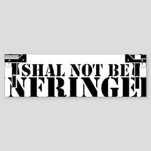 shallnotbeinfringedblack Sticker (Bumper)