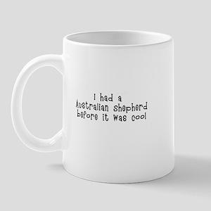 I had a Australian Shepherd b Mug