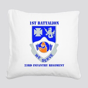 1-23 IN RGT WITH TEXT Square Canvas Pillow