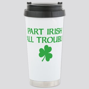 part irish all trouble Stainless Steel Travel Mug