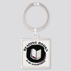 reading books is my superpower Square Keychain