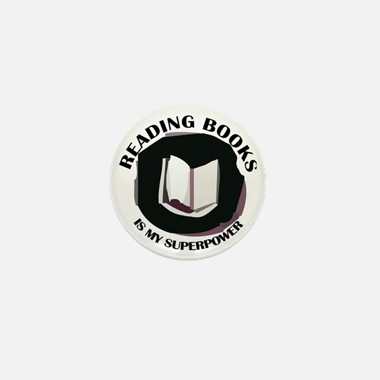 reading books is my superpower Mini Button