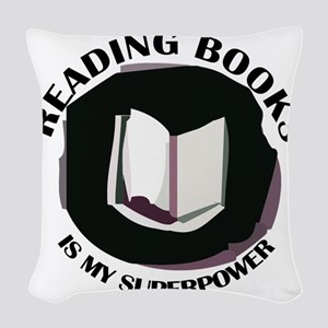 reading books is my superpower Woven Throw Pillow