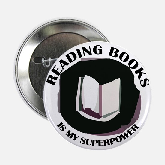 """reading books is my superpower 2.25"""" Button"""