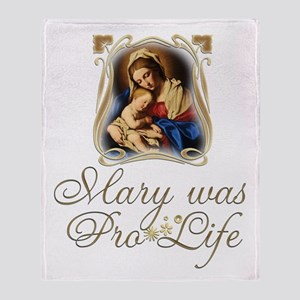 Mary was Pro-Life (vertical) Throw Blanket