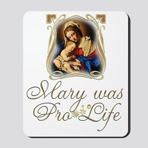 Mary was Pro-Life (vertical) Mousepad