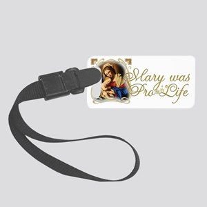 Mary was Pro-Life (Black) Small Luggage Tag