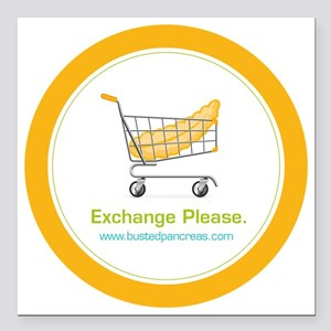 """exchange_please_022011 Square Car Magnet 3"""" x 3"""""""