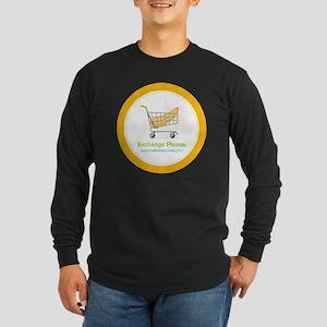 exchange_please_022011 Long Sleeve Dark T-Shirt