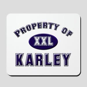 Property of karley Mousepad