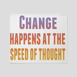 change happens lite Throw Blanket