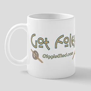 Got Foley? Mug