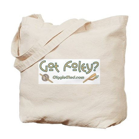 Got Foley? Tote Bag