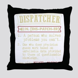 Dispatcher Funny Dictionary Term Throw Pillow