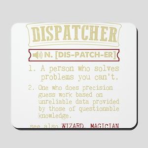Dispatcher Funny Dictionary Term Mousepad
