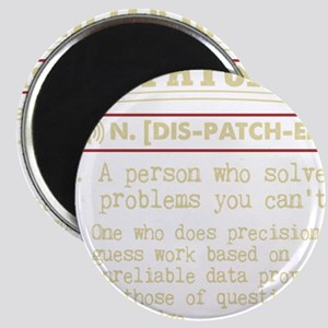 Dispatcher Funny Dictionary Term Magnets