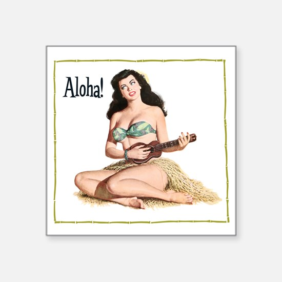 "Brunette Pinup Aloha Square Sticker 3"" x 3"""