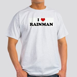 I Love RAINMAN Ash Grey T-Shirt