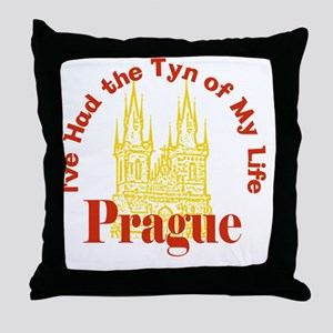 Prague - I've Had the Tyn of My Life Throw Pillow