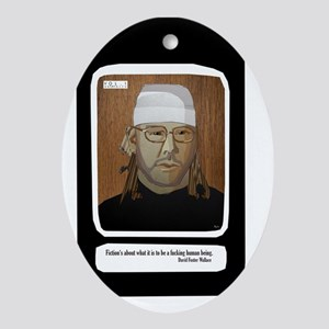 David Foster Wallace Exclusive Vol.1 Oval Ornament