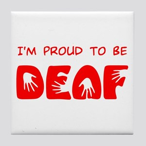 Proud to be Deaf Tile Coaster