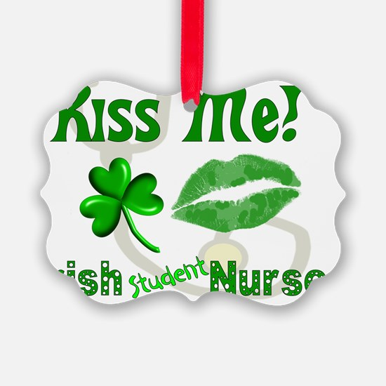 Kiss Me Irish Student Nurse Ornament
