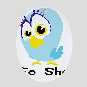 Fo Sho bird big Oval Ornament