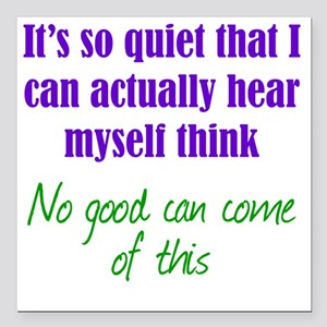 "quiet1 Square Car Magnet 3"" x 3"""
