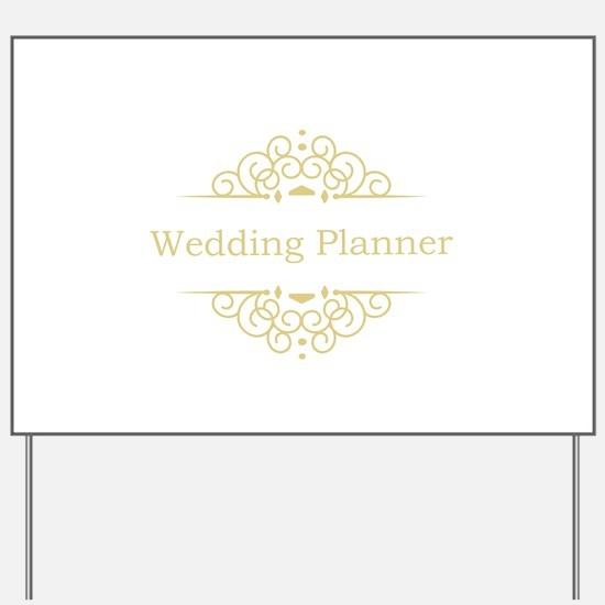 Wedding Planner in gold Yard Sign