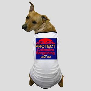 Collective Bargaining Dog T-Shirt