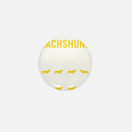 Dachshund Stubborn Tricks Mini Button