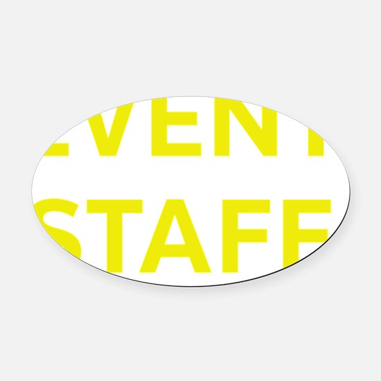 Event Staff Yellow Oval Car Magnet