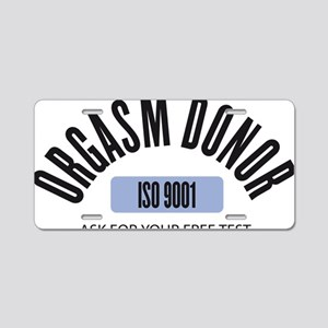 ORGASM DONOR Aluminum License Plate