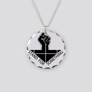 stand for something Necklace Circle Charm