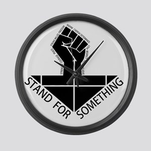 stand for something Large Wall Clock