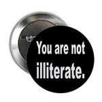 You Are Not Illiterate Funny 2.25