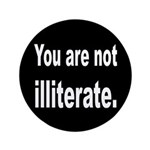 You Are Not Illiterate Funny 3.5