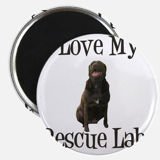 Love my rescue lab Magnet