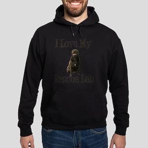 Love my rescue lab Hoodie (dark)