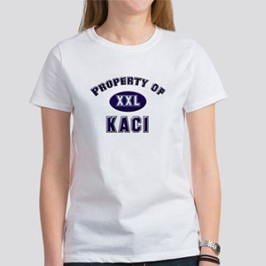 Property of kaci Women's T-Shirt